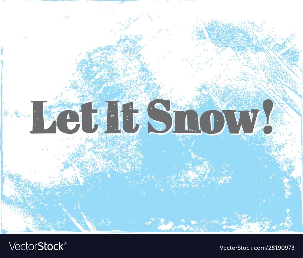 Let it snow greeting stylish