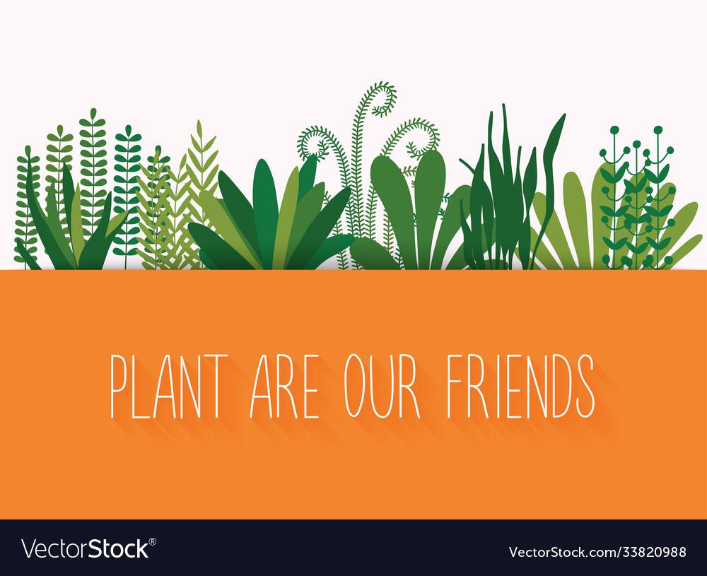 Plant are our friends set decorative plants