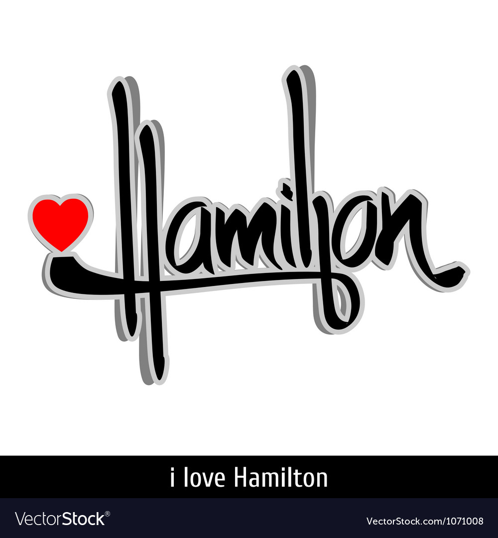 Hamilton greetings hand lettering Calligraphy