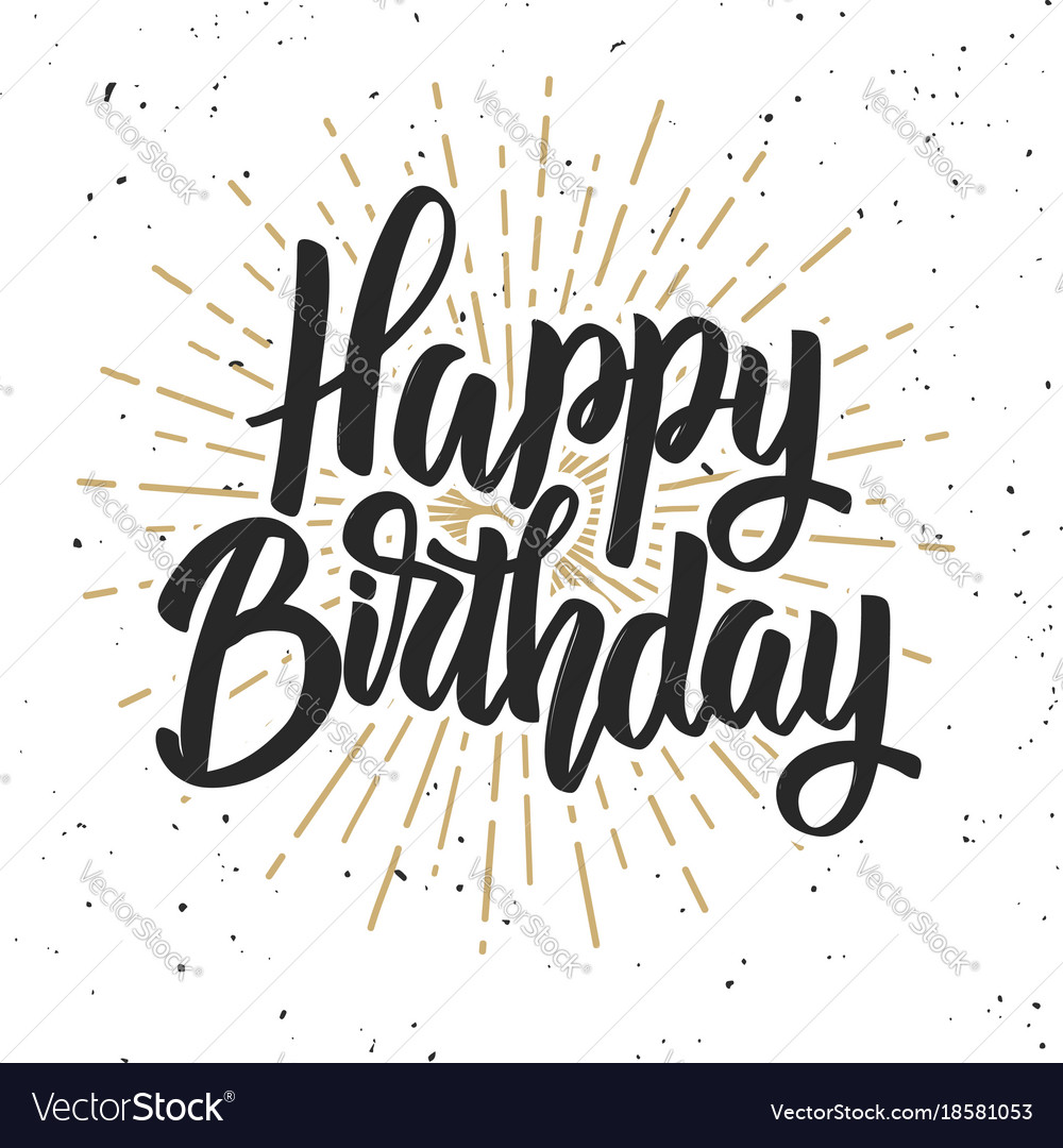 Happy birthday hand drawn lettering phrase