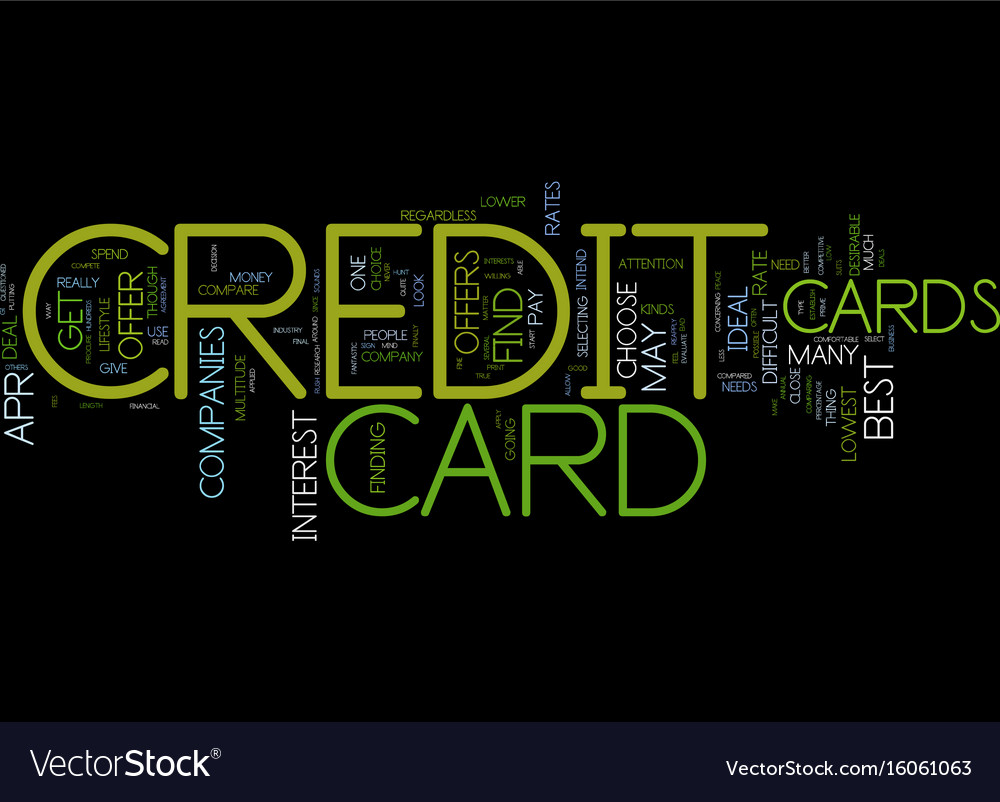 You Should Get An Ideal Credit Card Offer Text Vector Image