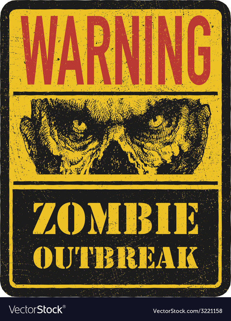 Zombie Warning sign Hand drawn eps8