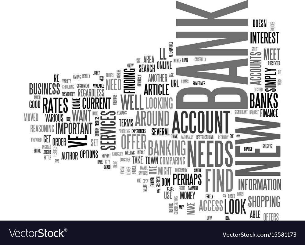 When and how to look for a new bank text word