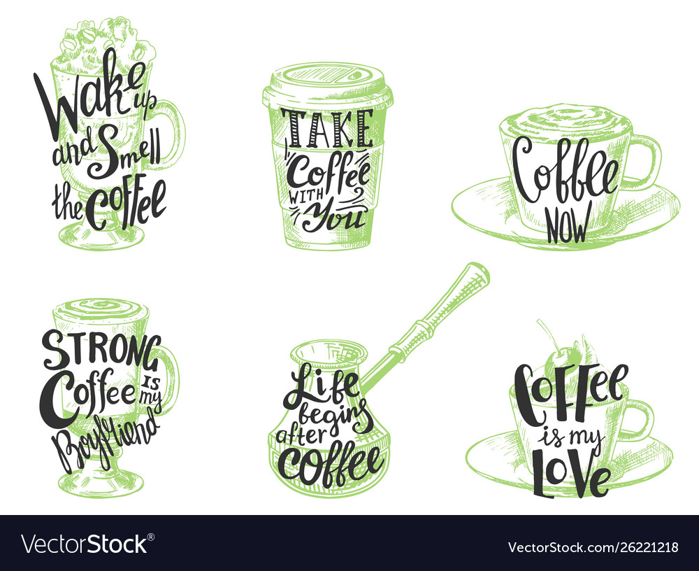 Coffee quotes hand drawn lettering