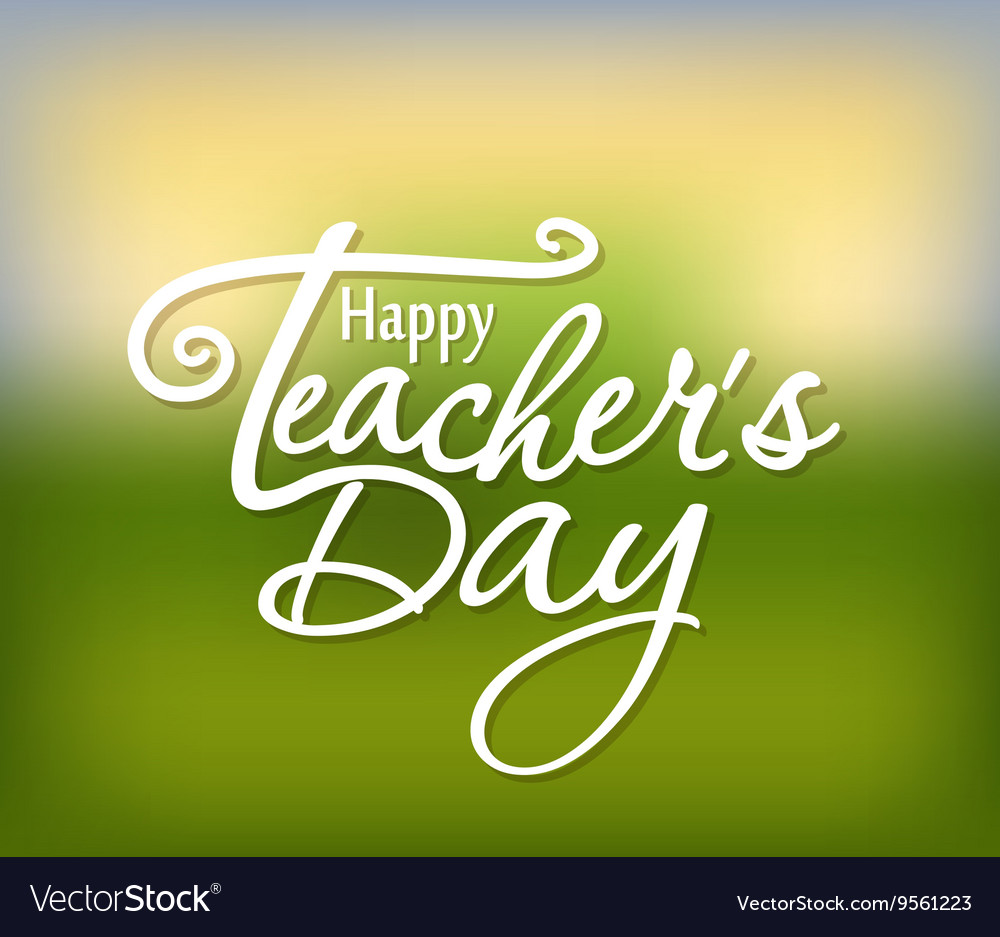 Happy teachers day greeting card teachers day vector image m4hsunfo