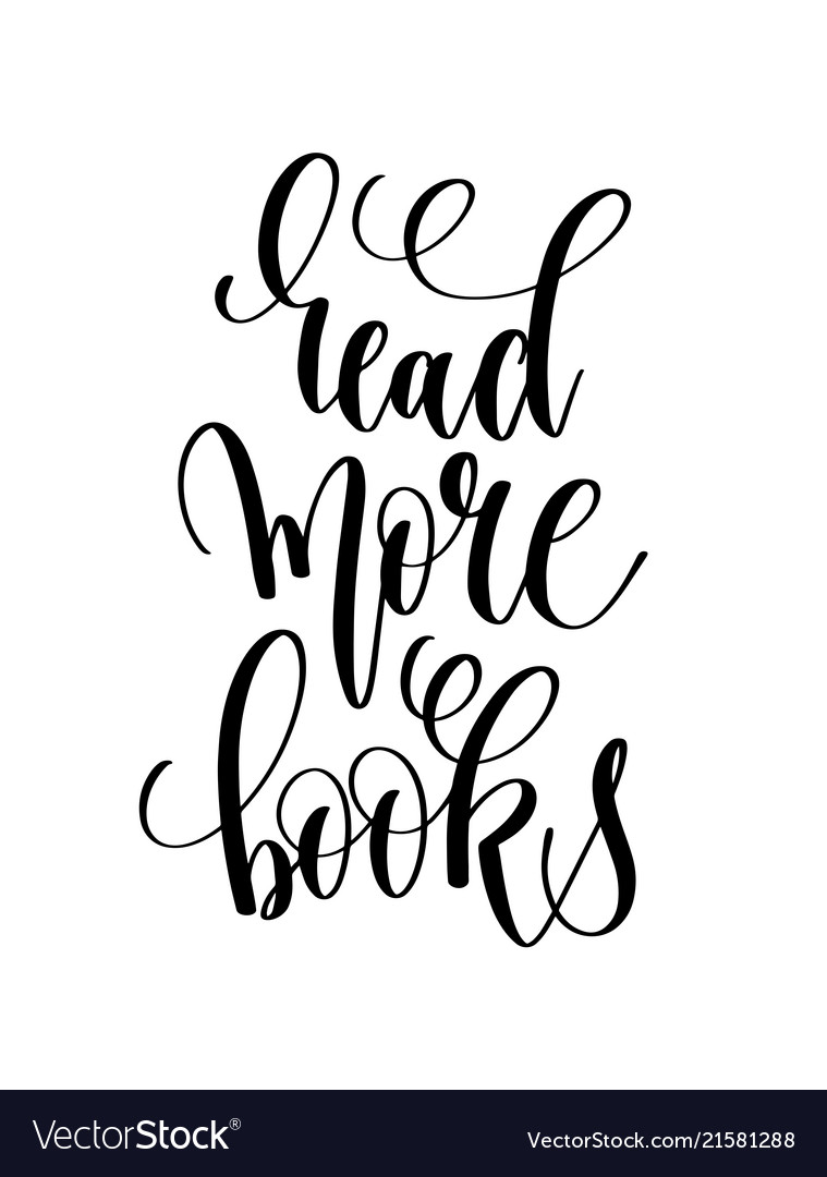 Read more books - hand lettering inscription text