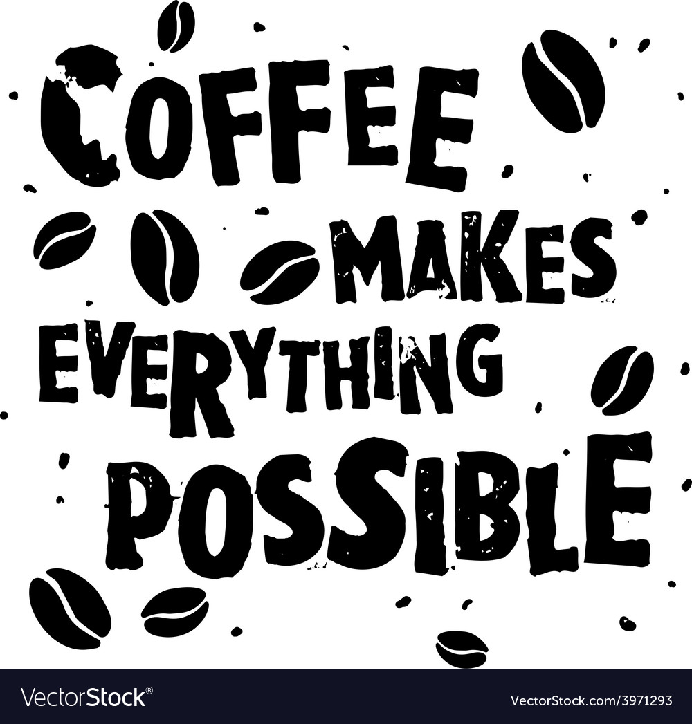 Coffee retro quote vector image