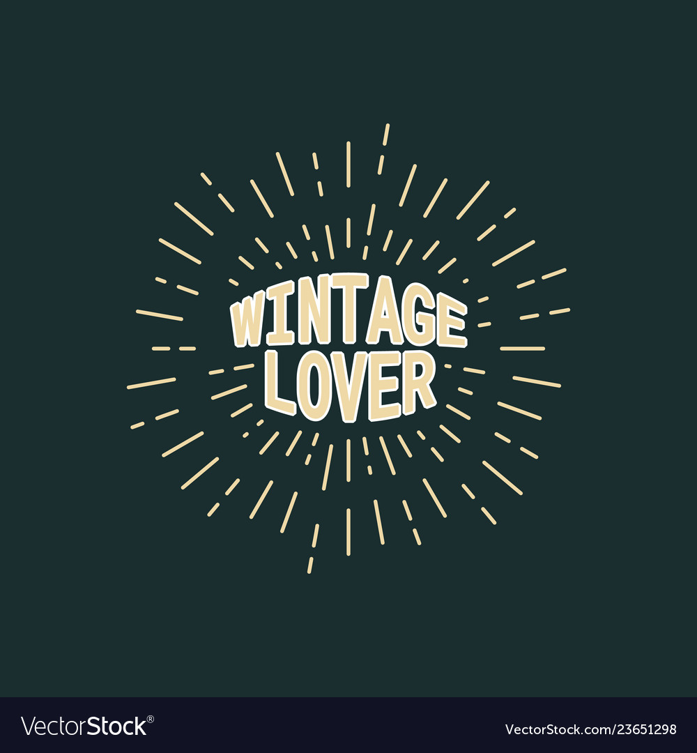 Vintage lover text typography sunburst line retro