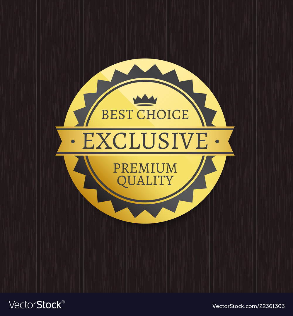 Exclusive premium quality brand and best choice