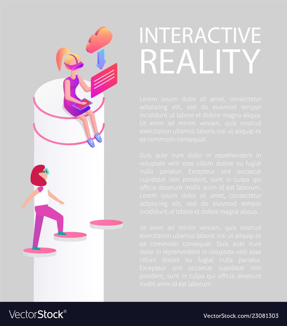 Interactive reality vision
