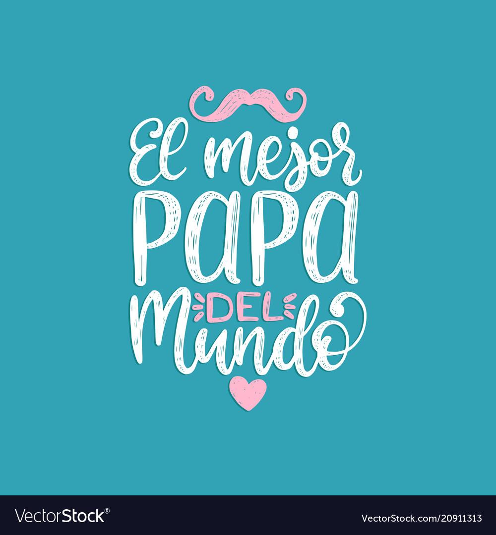 El mejor papa del mundo hand lettering