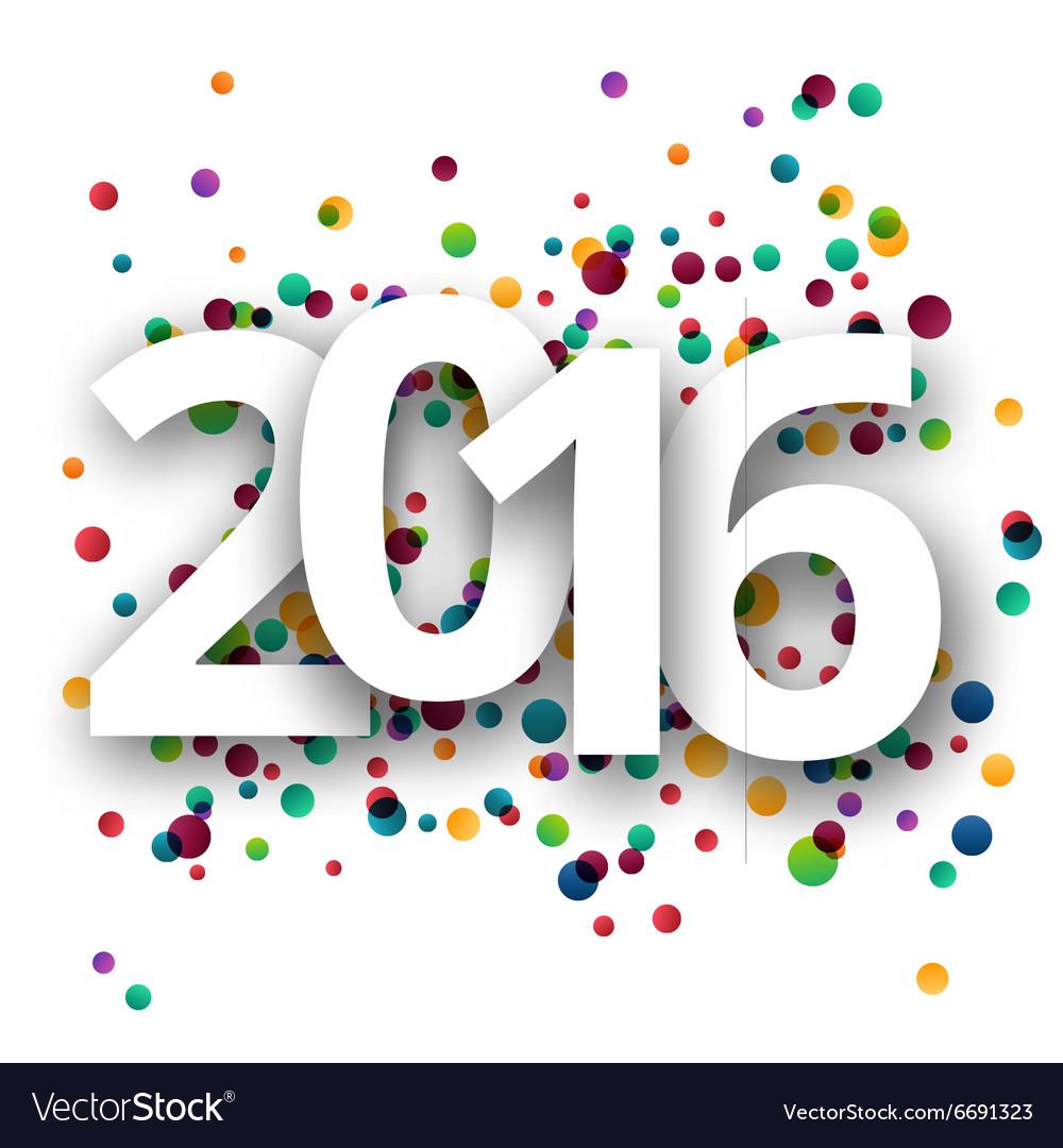 Happy new year 2016 celebration with confetti