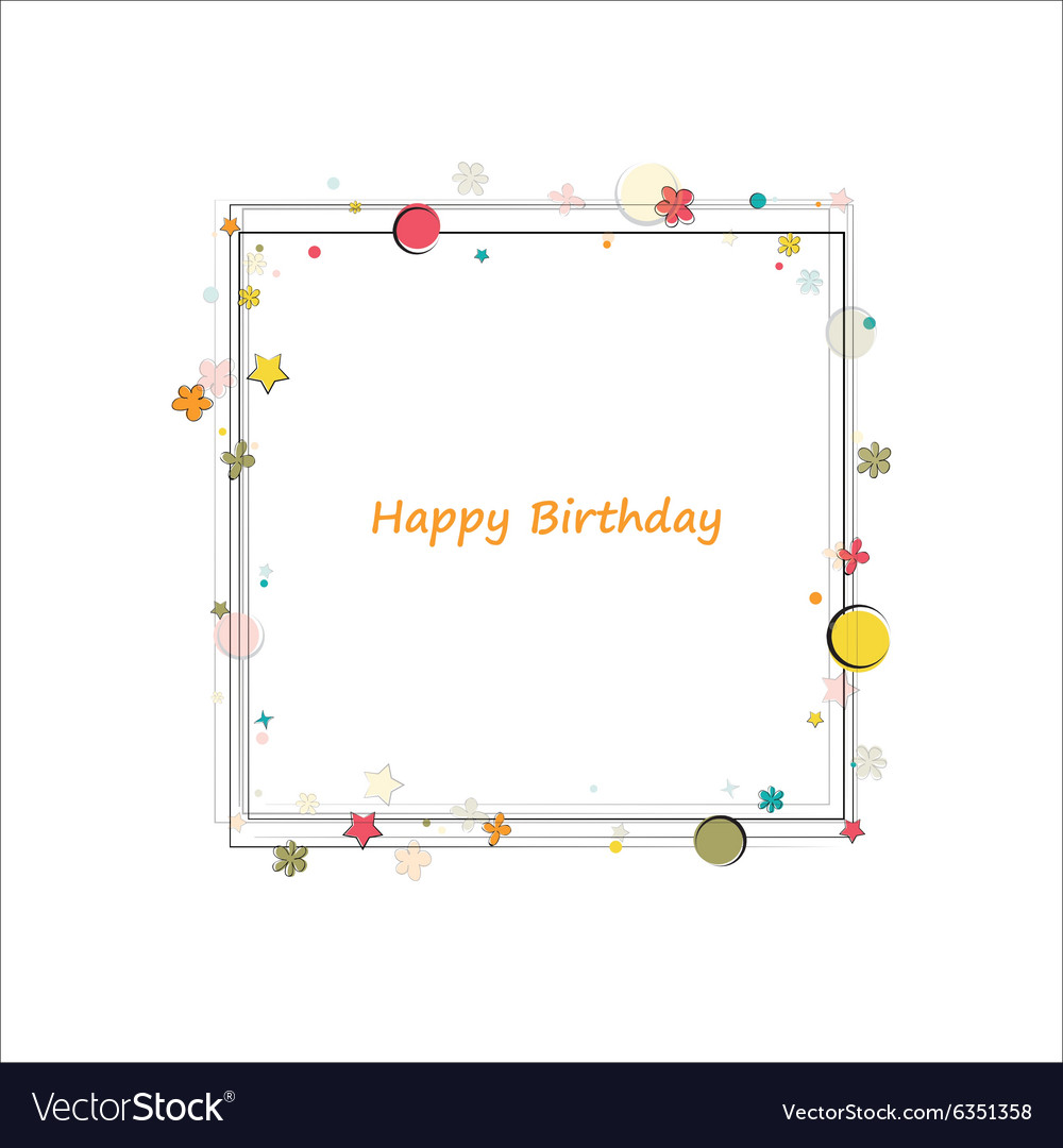 Happy Birthday Frame Royalty Free Vector Image