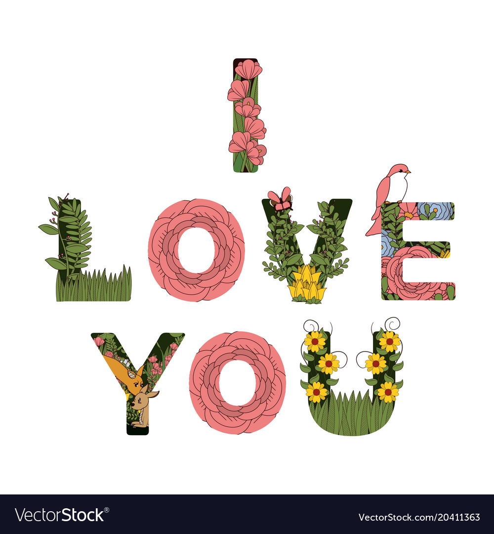 I love you announce with flowers decorations
