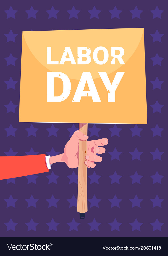 Hand holding banner labor day holiday poster