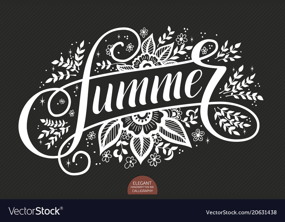Hand drawn lettering - summer decorated with