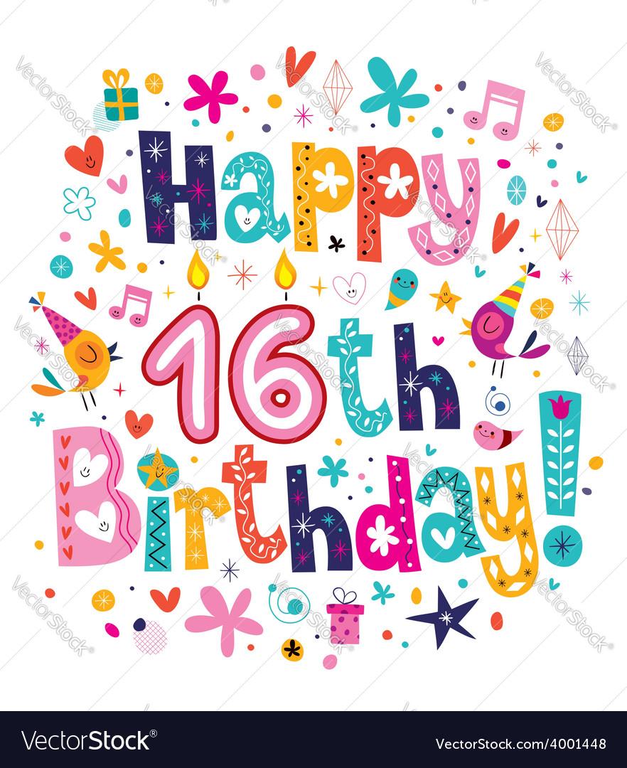Happy 16th Birthday Royalty Free Vector Image