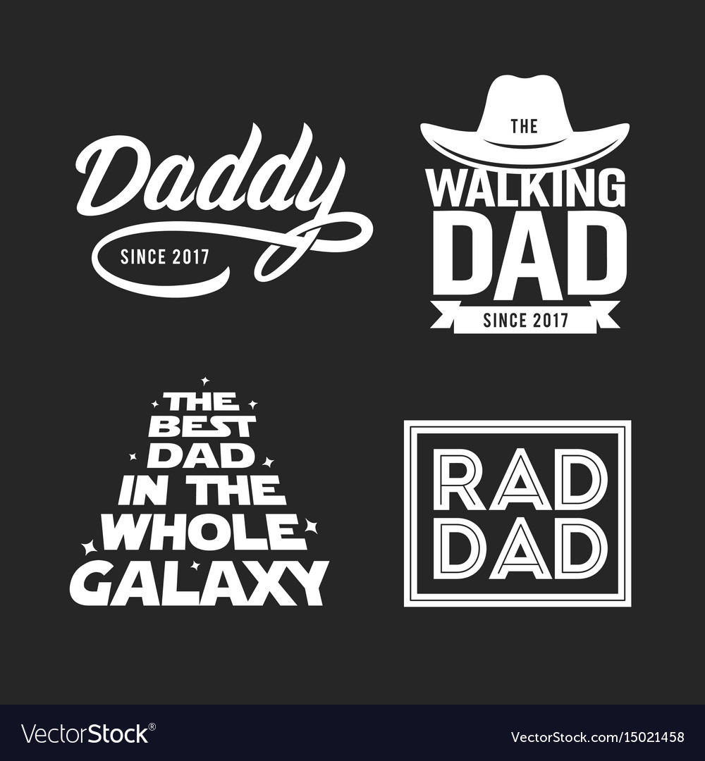 3a21410d Fathers day gift for dad t-shirt design set Vector Image