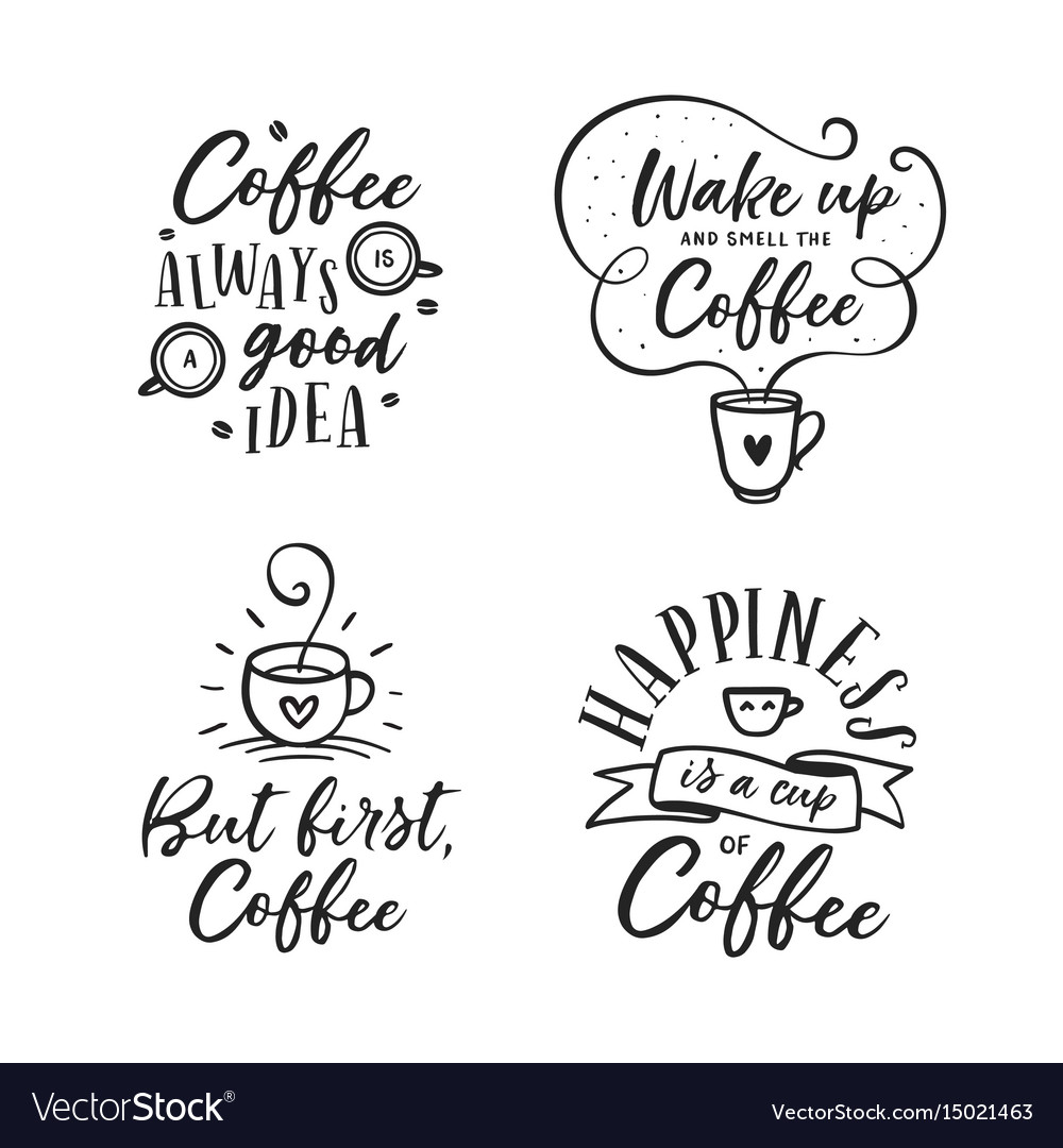 hand drawn coffee related quotes set royalty vector