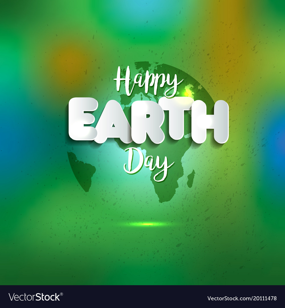 Earth day earth world map globe sign lettering
