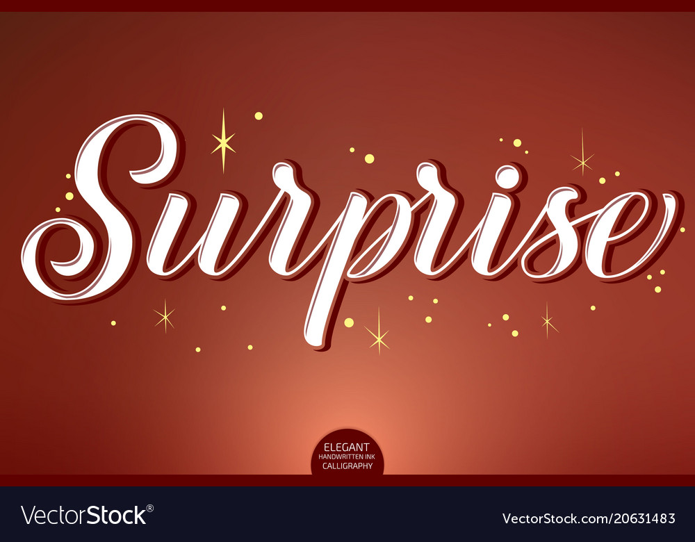 Hand drawn lettering - surprise decorated with