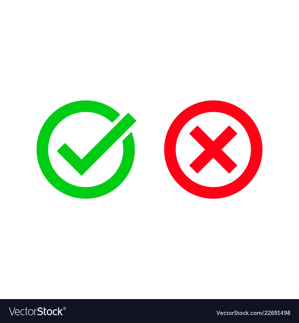 Green Tick And Red Checkmark Circle Icons Vector Image