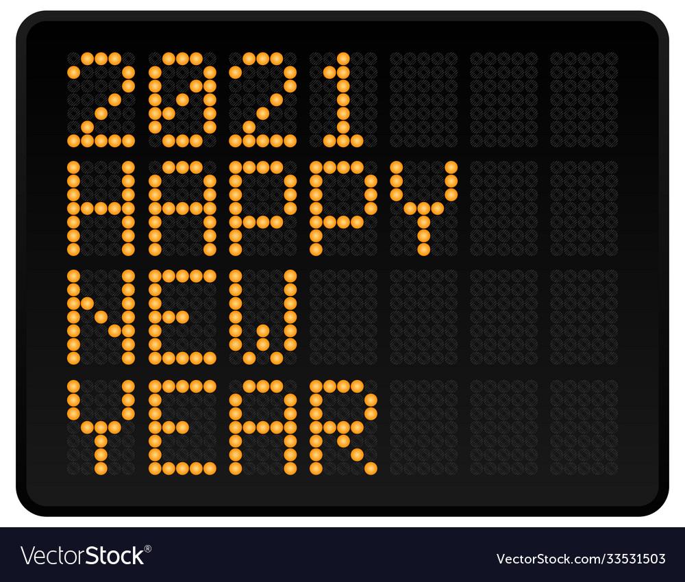 Happy new year 2021 led digital alphabet style