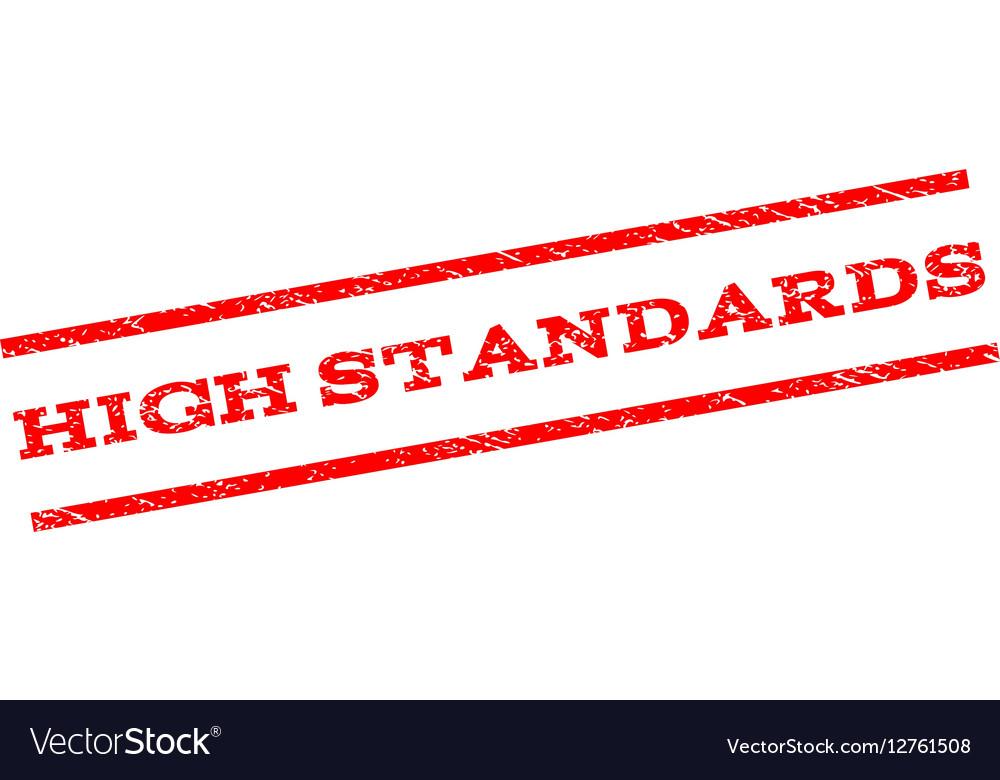 High Standards Watermark Stamp