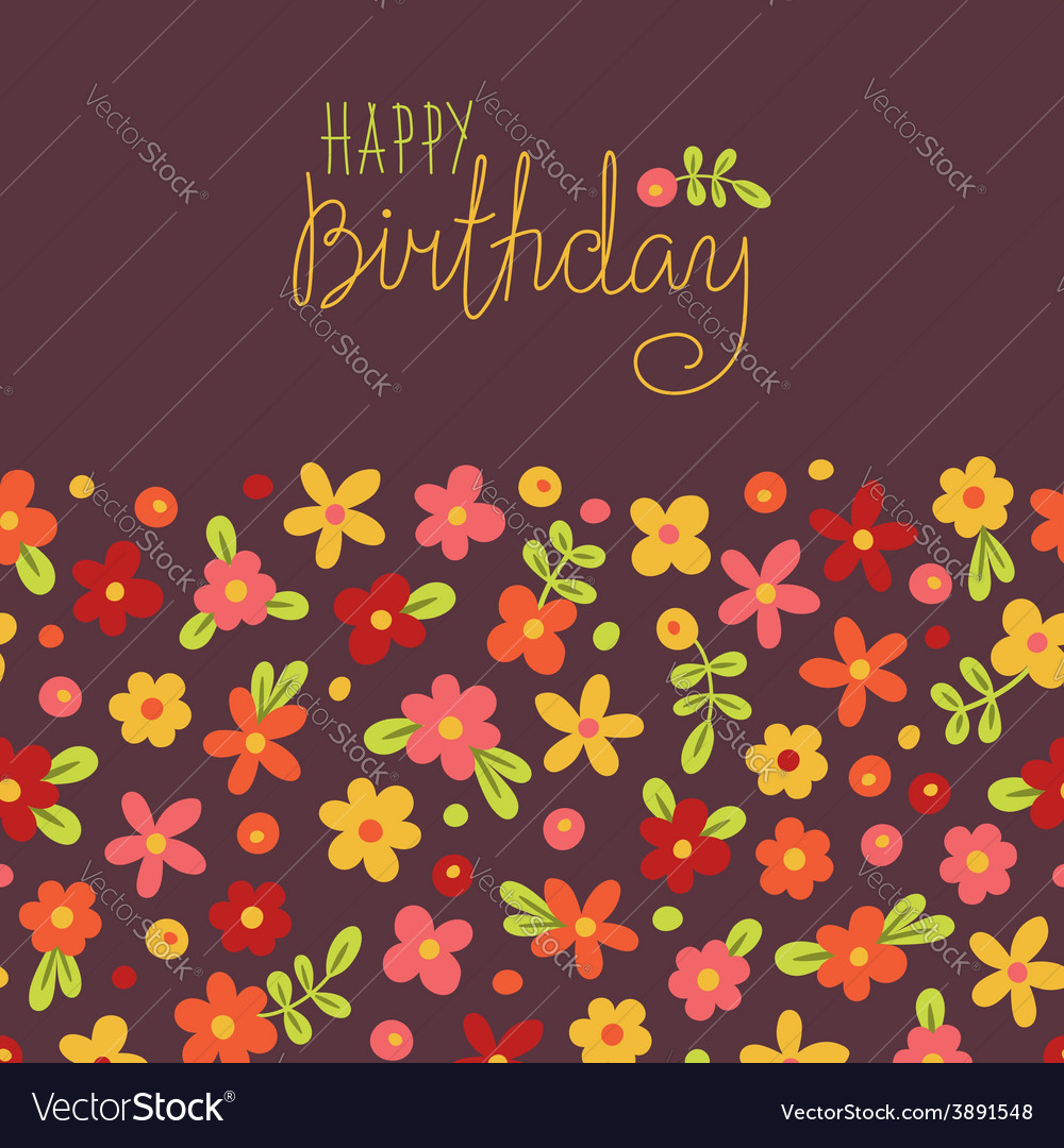Card Happy Birthday With Cute Flowers Royalty Free Vector