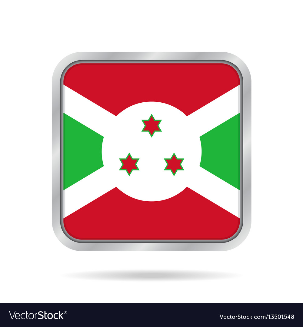 Flag of burundi shiny metallic gray square button vector image