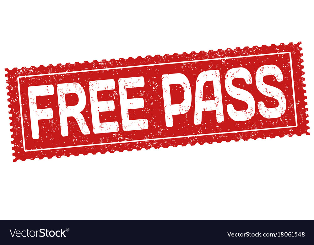 Free pass sign or stamp
