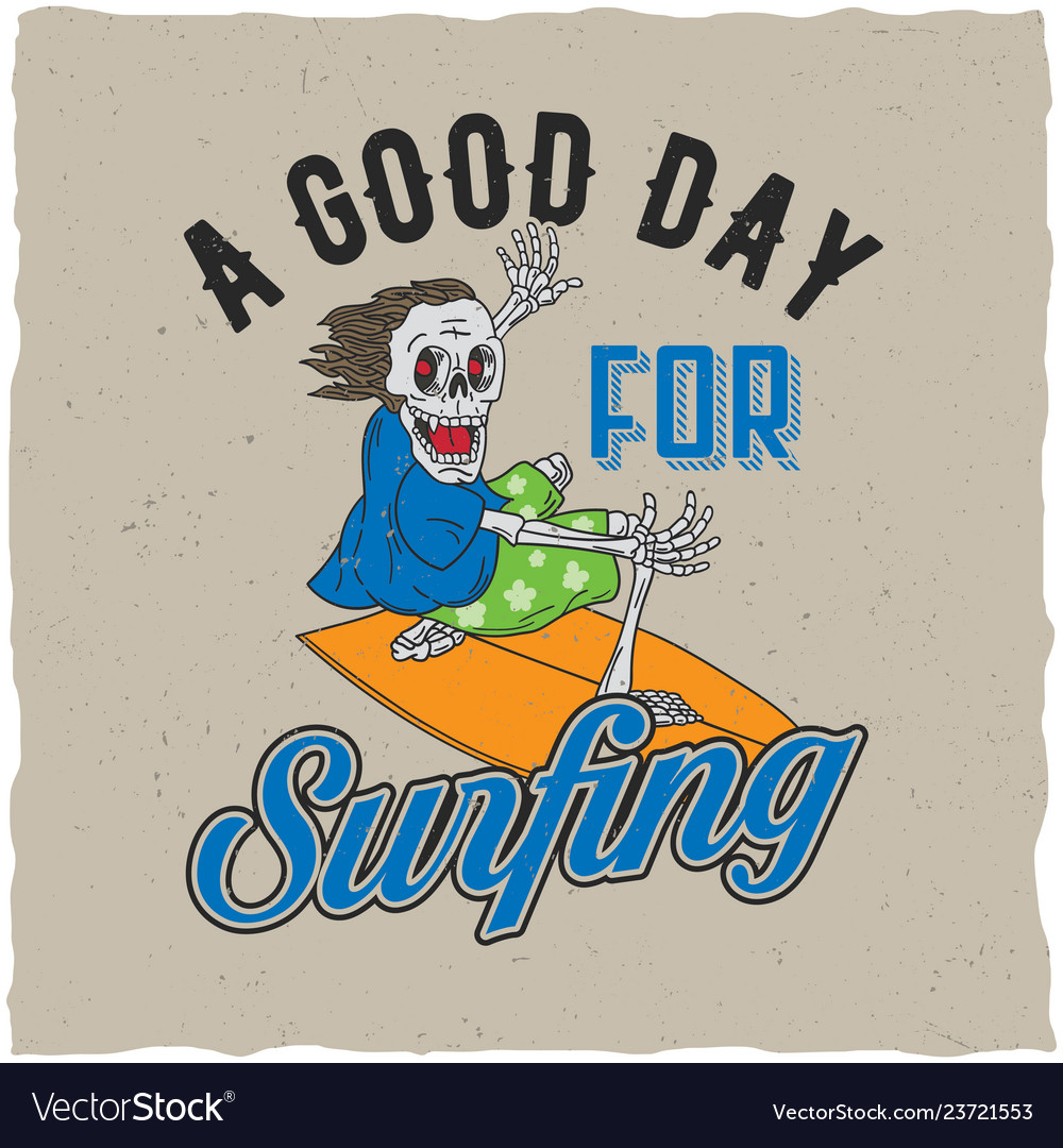 Good day for surfing poster