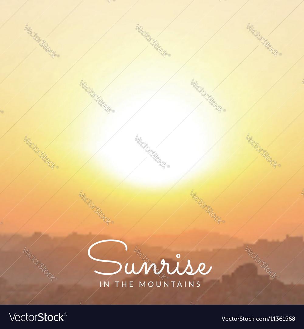 Blurred mountains sunrise background