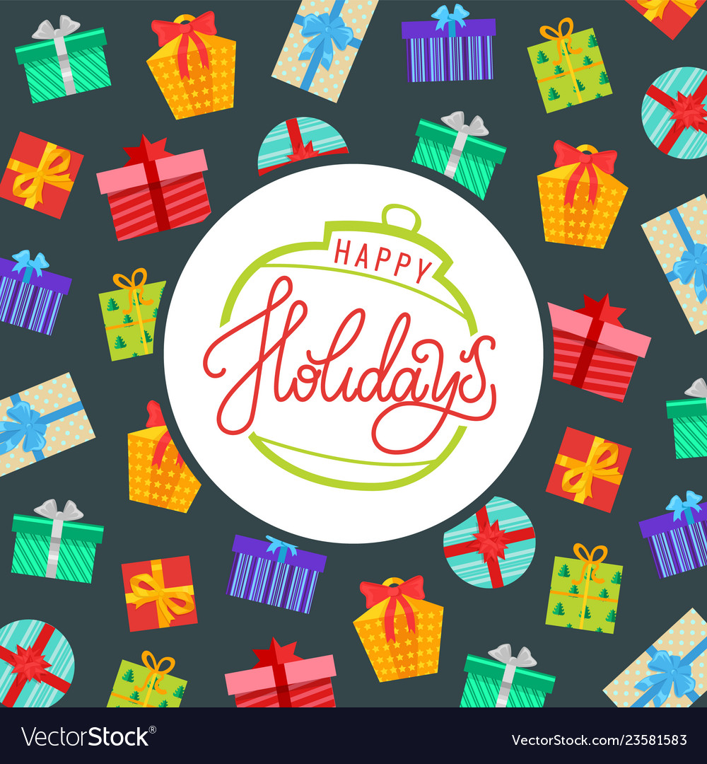 Happy holidays background wrapped gift boxes