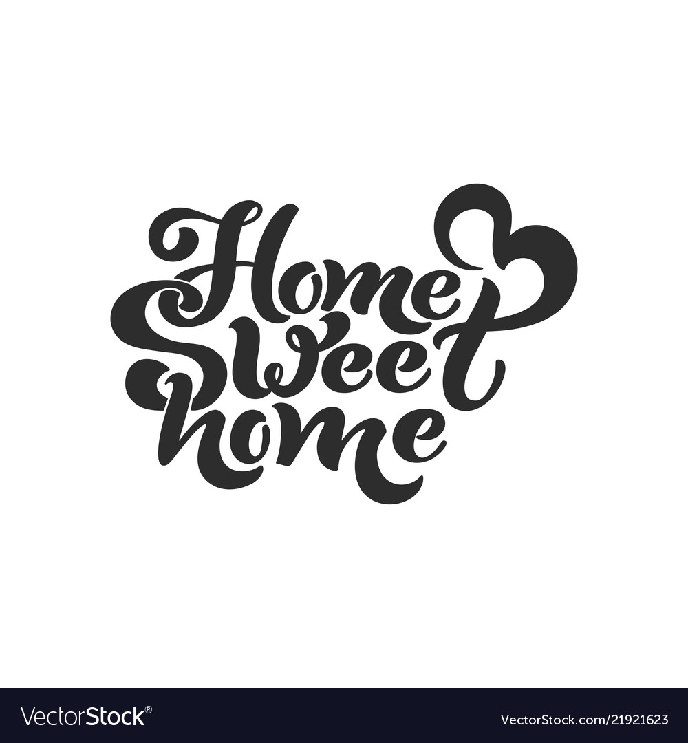 Home sweet home typographic design for greeting