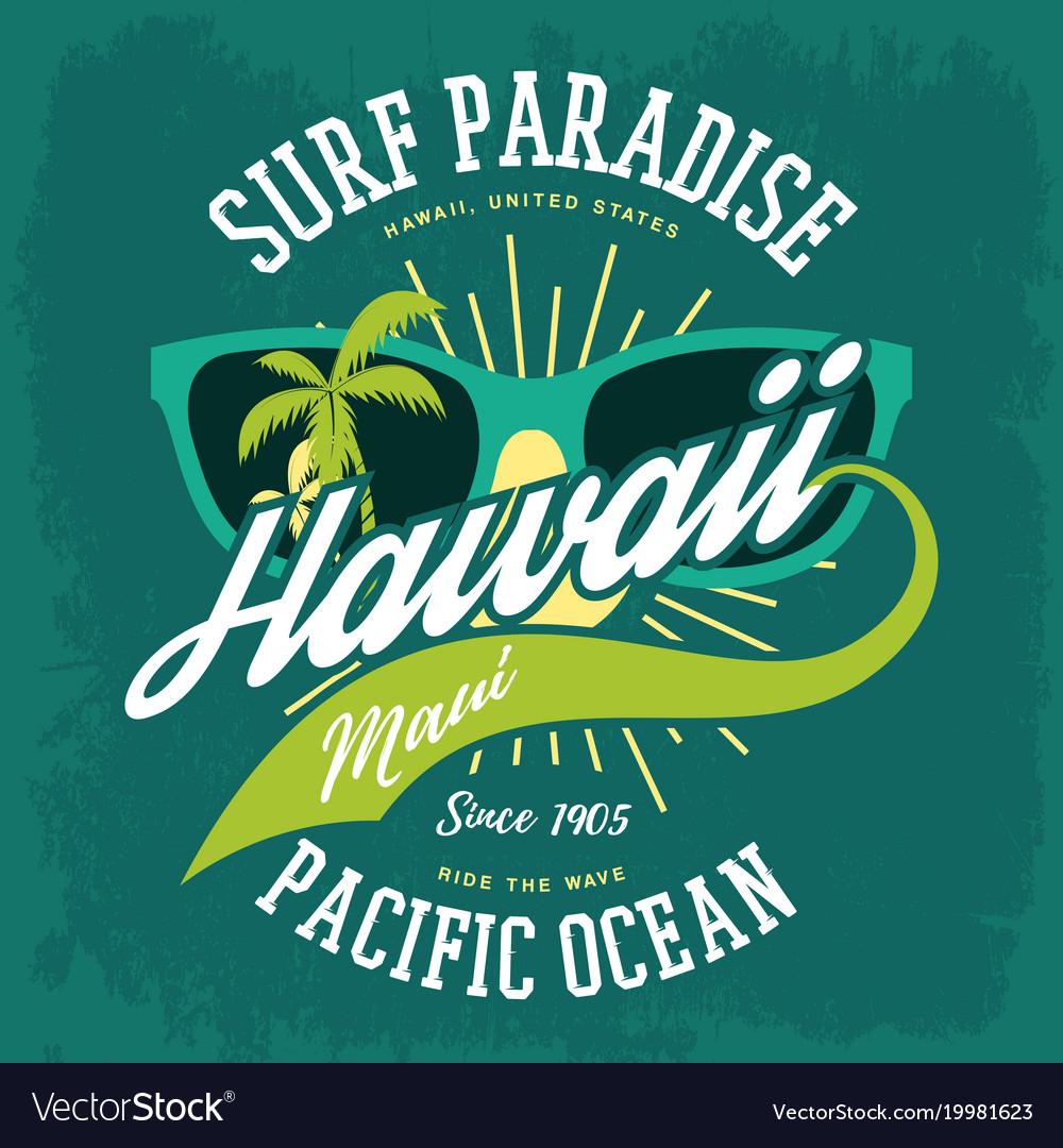T-shirt print as hawaii banner palms sunglasses vector image