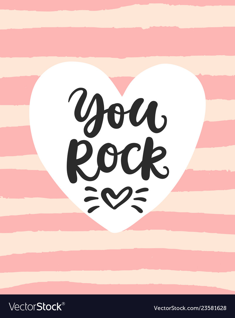 You rock valentines day card with brush lettering