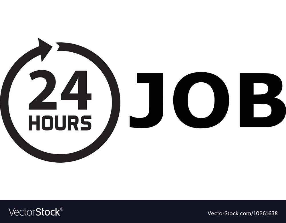 24 Hours job