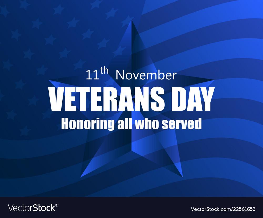 Happy veterans day 11th of november honoring all