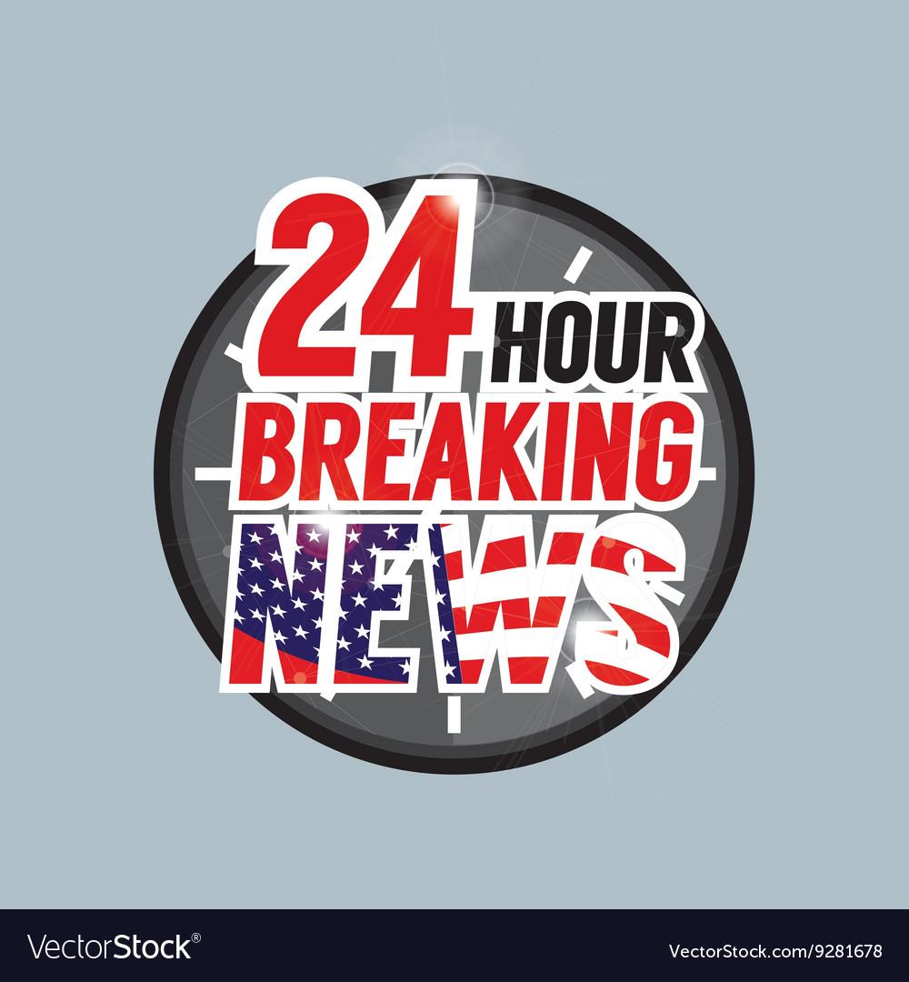24 Hours Breaking News