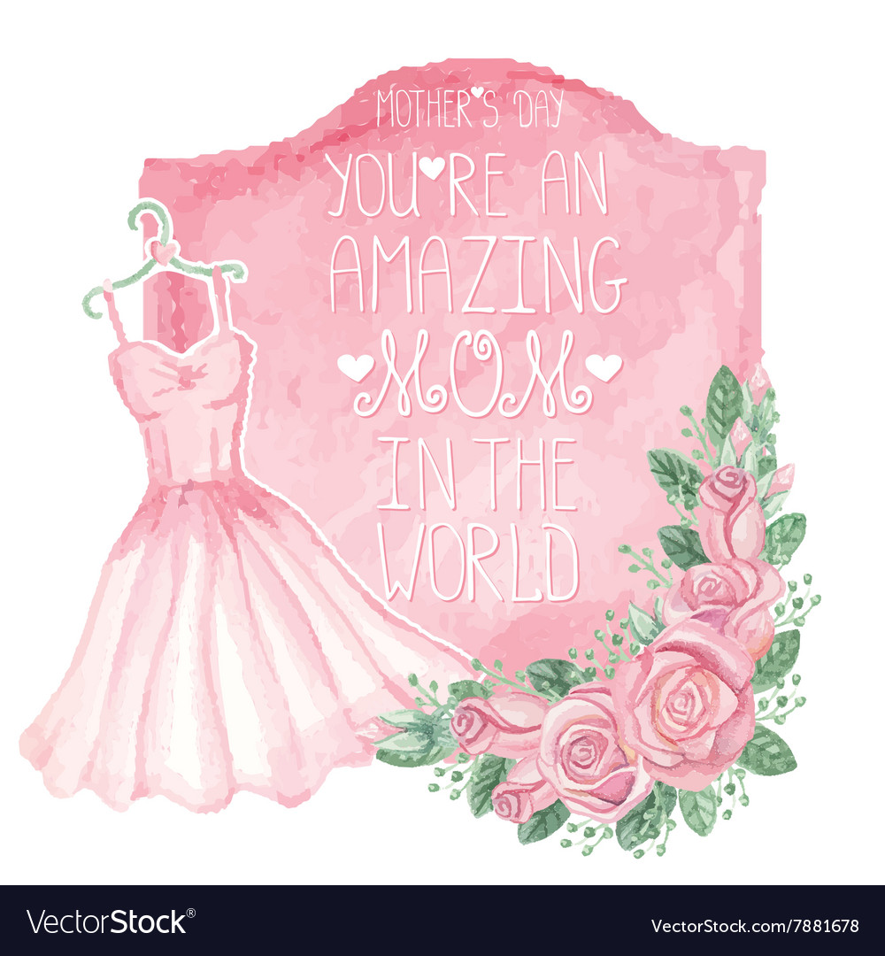 Watercolor pink dress roses decorbadgeMother