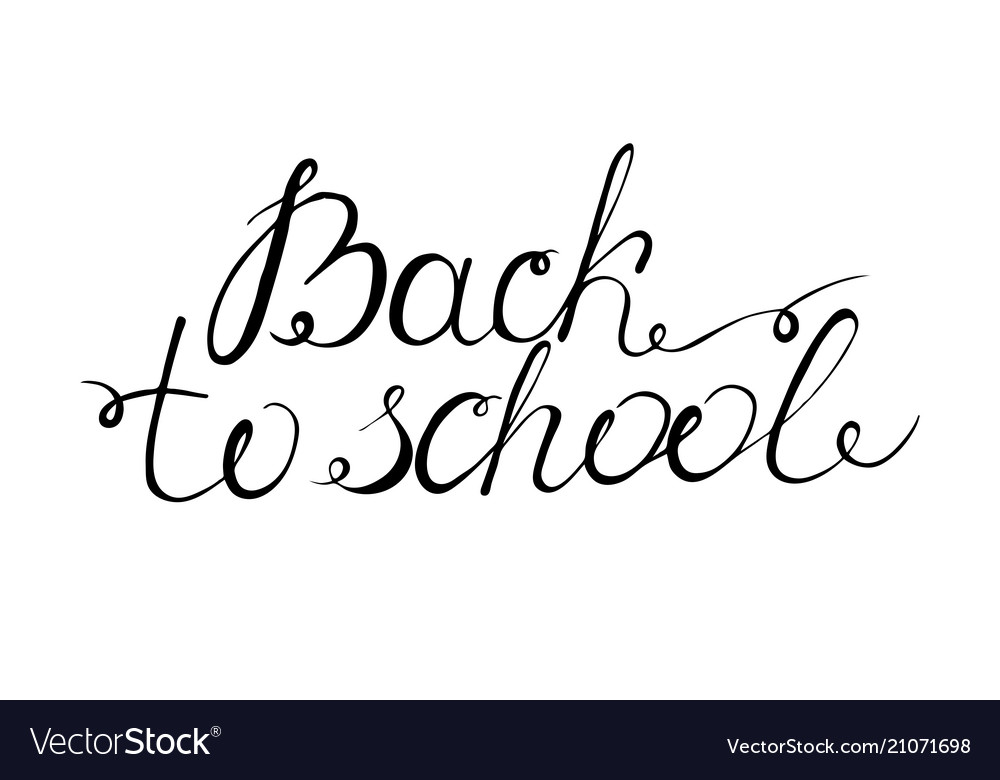 Back to school lettering the phrase is written by