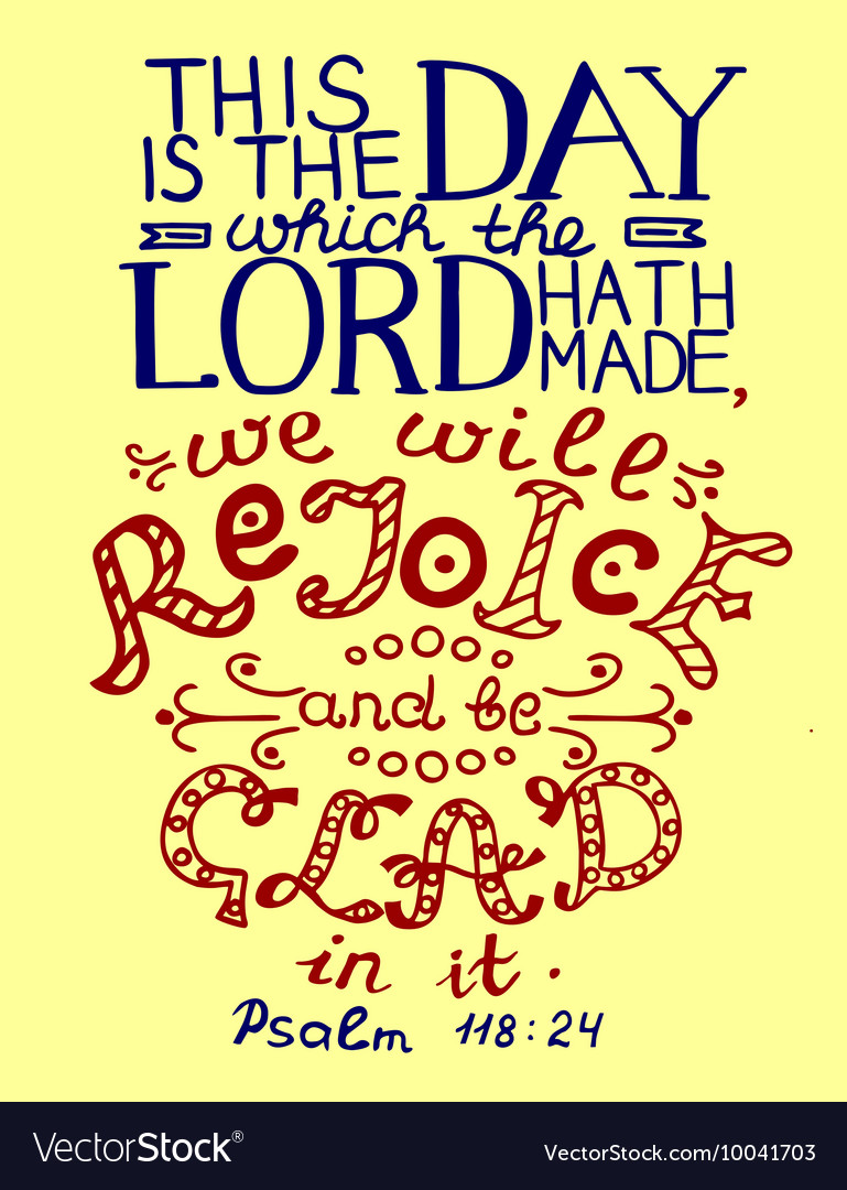 Bible verse This is the day the Lord has made vector image