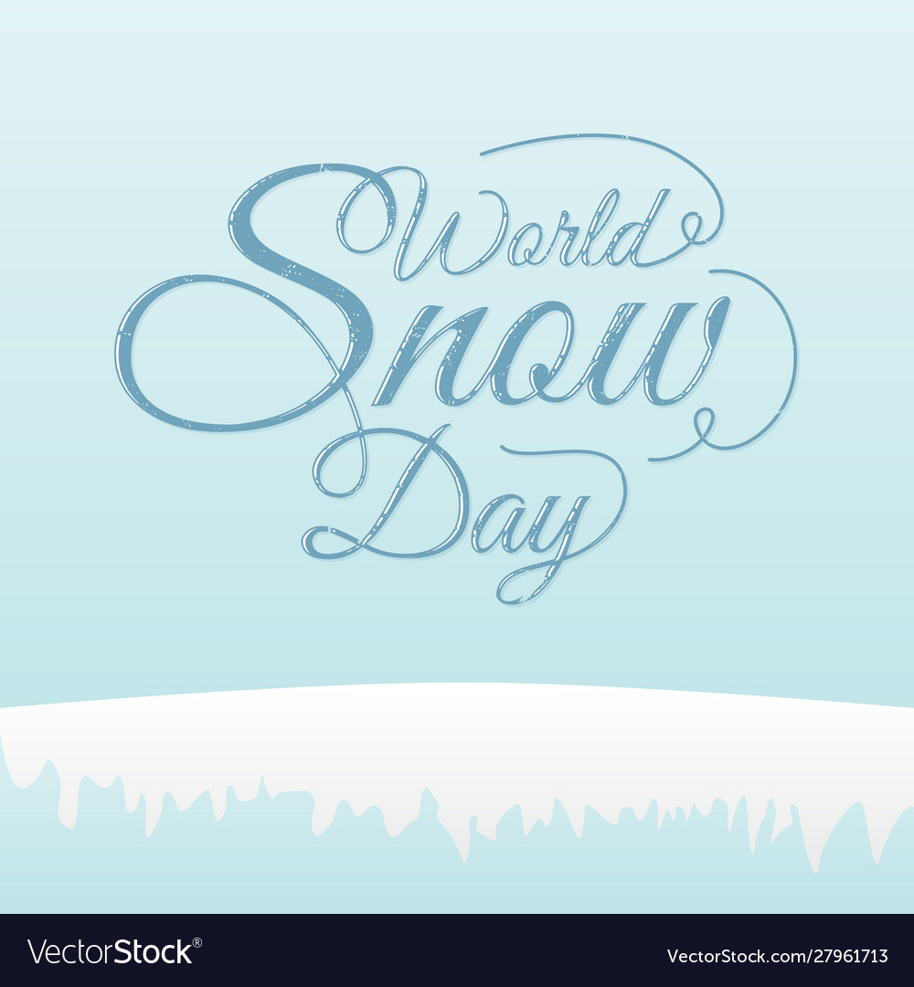 World snow day lettering concept design