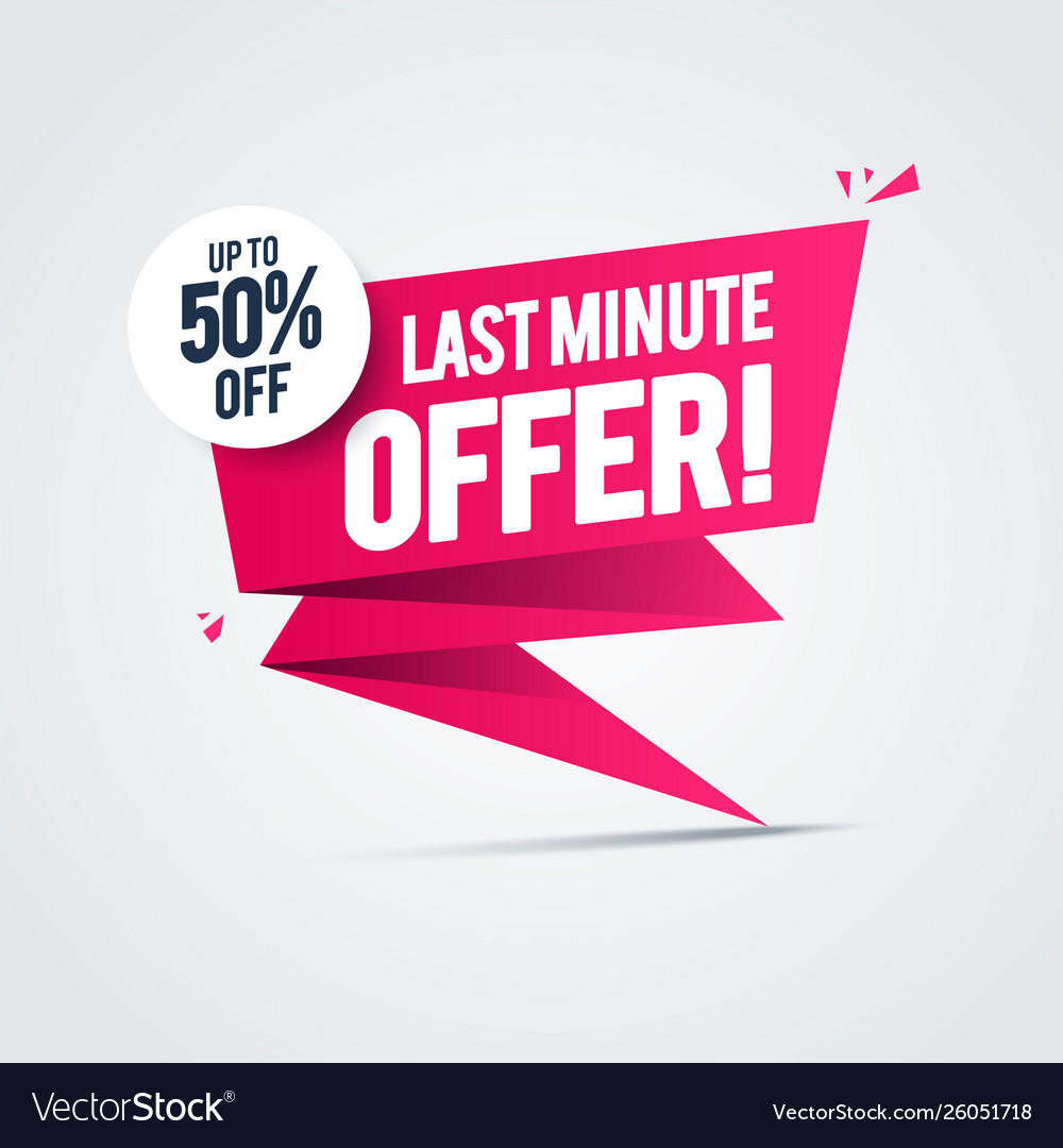 Flash sale last minute offers 50 off label