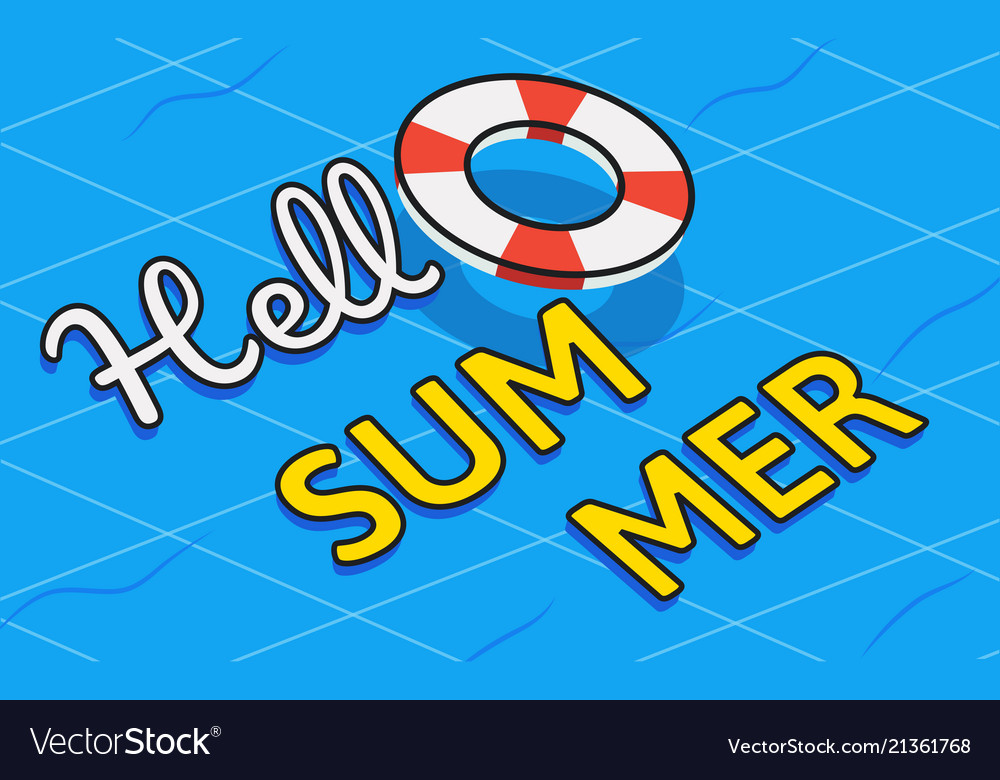 Hello summer text on swim tube with swimming pool