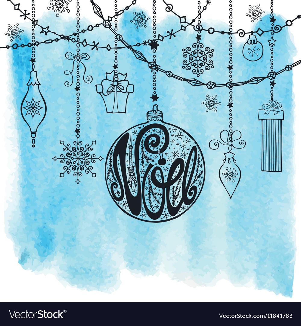 ChristmasNoe cardLettering ball garlands