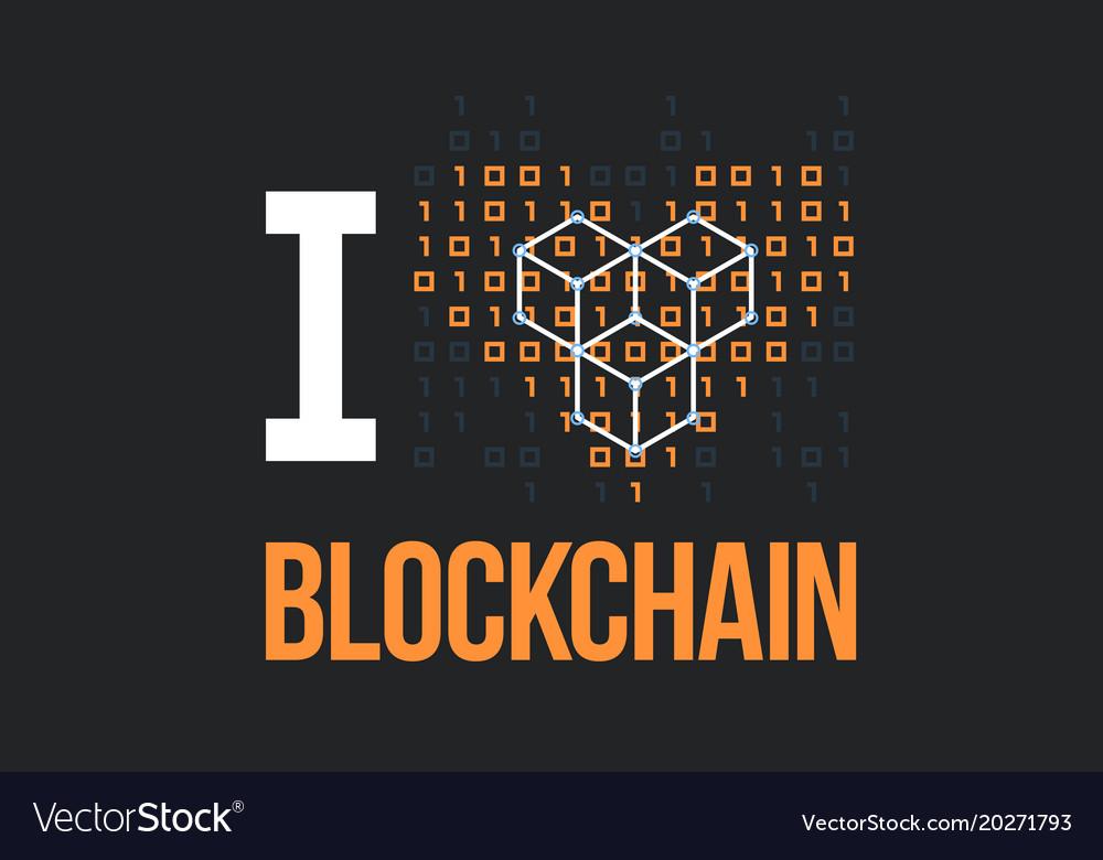 Concept for blockchain lover