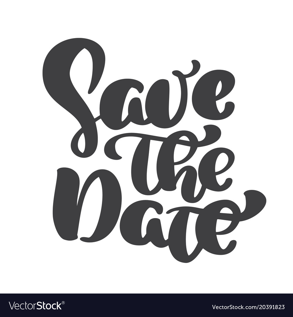handwritten save the date text calligraphy vector image