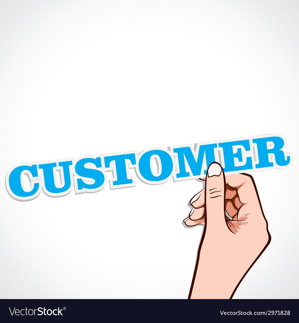 Customer word in hand